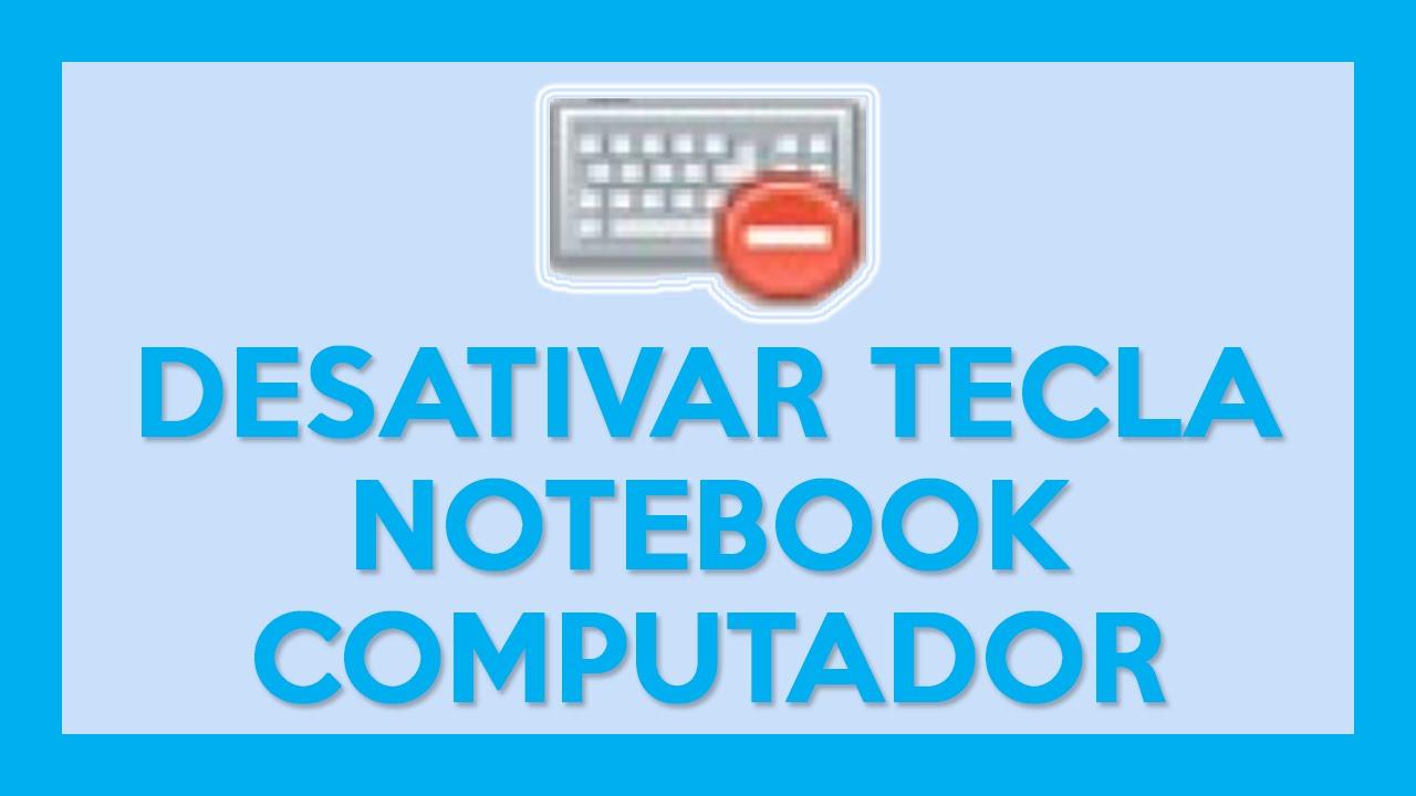 Notebook samsung desativar tecla fn - Desativar Tecla Com Defeito Notebook Pc