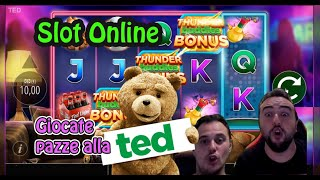 SLOT ONLINE - Ritorna TED con giocate pazze !
