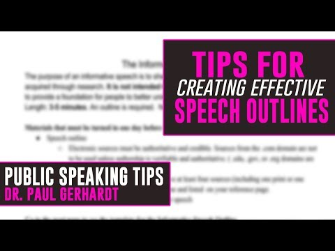 Public Speaking: Tips For Creating Effective Outlines | Dr. Paul Gerhardt