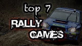 Top 7 Rally Games | PC & Consoles | Until 2012