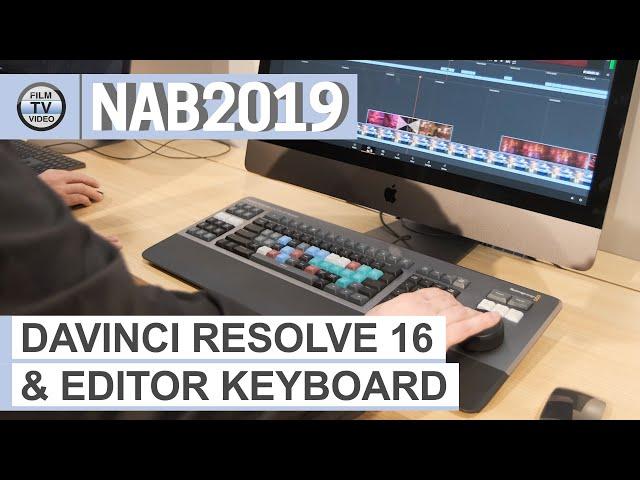 NAB2019: DaVinci Resolve 16 / Editor Keyboard