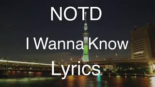 Gambar cover NOTD - I Wanna Know (Lyric Video / Lyrics)