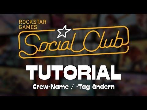 Wie man den Namen / Tag seiner Crew in GTA 5 Online bzw. im SocialClub ändern kann → Tutorial