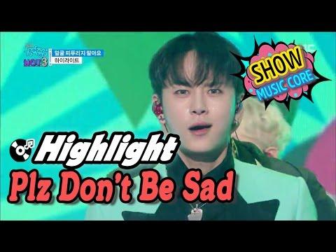 [Comeback Stage] Highlight - Plz Don't Be Sad, 하이라이트 - 얼굴 찌푸리지 말아요 Show Music core 20170325