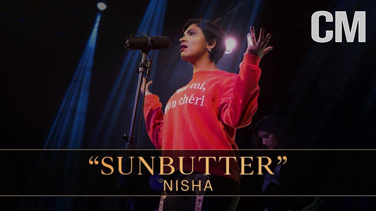 "NISHA — ""Sunbutter"" (LIVE)"