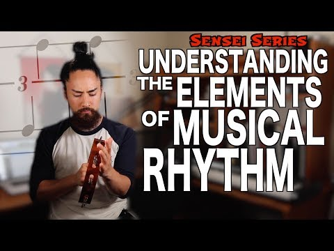 Understanding The Elements of Musical Rhythm