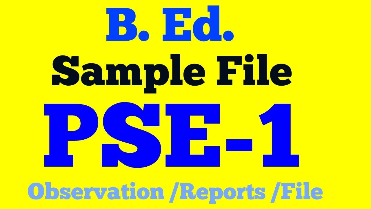 B  Ed  PSE- 1, Sample File