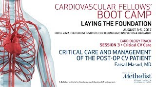 Critical Care and Management of the Post-Op CV Patient (Faisal Masud, MD)