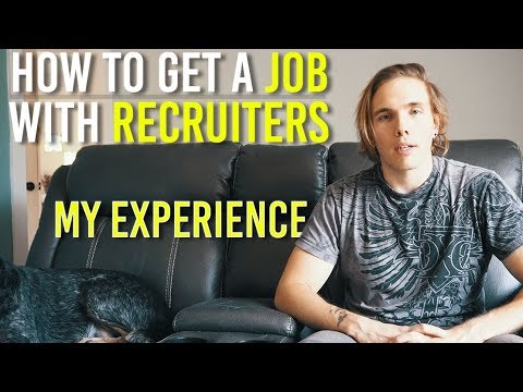 HOW TO GET A JOB WITH A RECRUITER (MY EXPERIENCE AND WEBSITES I USE)