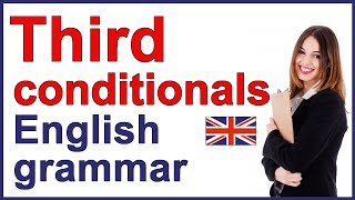 Third conditional | Unreal conditional in the past