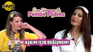 Esra Sönmezer ile Pembe Pijama 3.Bölüm Konuk: Hatice