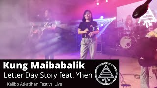 Letter Day Story - Kung Maibabalik Feat. Yhen Montivera (Live)