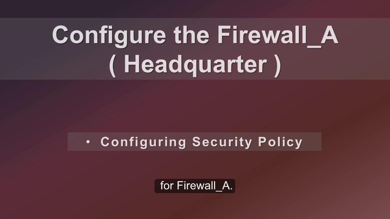 Huawei USG6000 Series: Site-to-site IPSec VPN Configuration