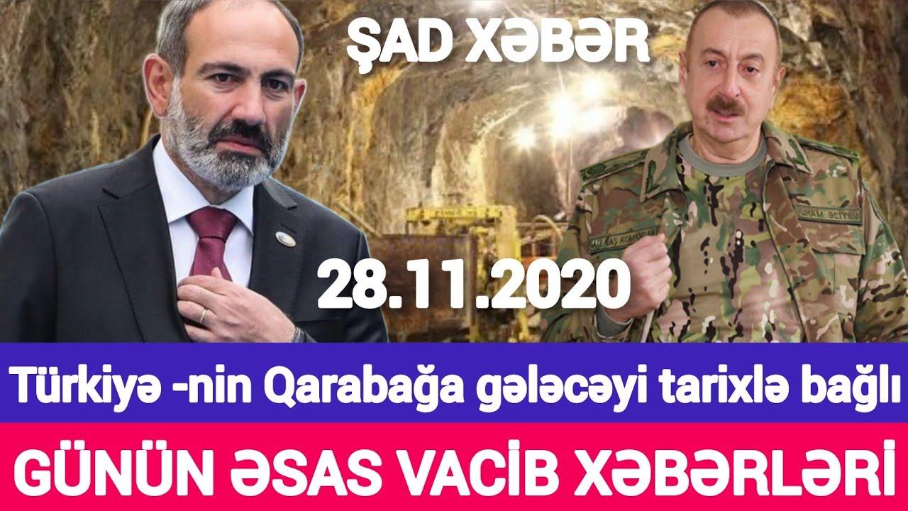 Təcili xəbərlər 28.11.2020 Türkiyə ordusu Qarabağda gəlir?, son xeberler bugun 2020