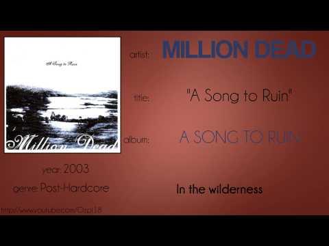 Million Dead - A Song to Ruin (synced lyrics) mp3