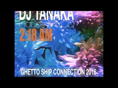 DJ TANAKA House Mix at CLUB GHETTO,Sapporo Japan 20161227