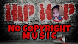 HIPHOP NO COPYRIGHT MUSIC