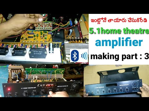 How to make 5.1home theatre amplifier assembling part-3