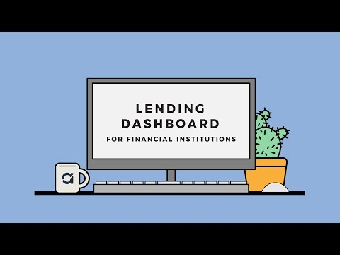 Lending Dashboard for Financial Institutions