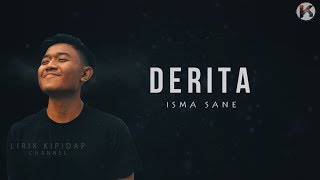 Download lagu Isma Sane Derita HD MP3