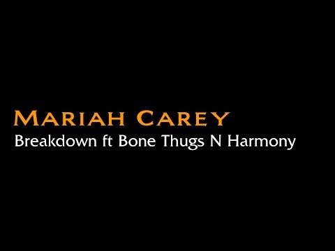 Mariah Carey - Breakdown ft Bone Thugs N Harmony (Sing-along by Pollyp)
