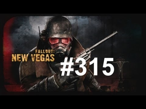 Let's Play - Fallout: New Vegas (Ultimate Edition) HD Part 315 |