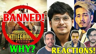 PUBG MOBILE BANNED IN INDIA! - Why? Fully Explained | Gamers & YouTubers React (Scout,MortaL & More)