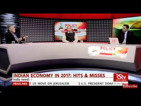Policy Watch Episode - 300| Indian Economy in 2017: Hits & Misses