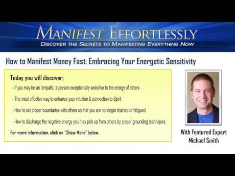 How to Manifest Money Fast: Embracing Your Energetic Sensitivity