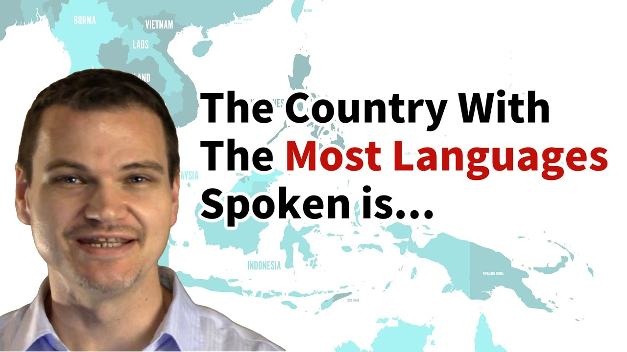 What Country Has The Most Languages Spoken YouTube - Languages spoken by country