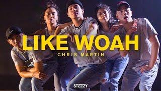 Chris Martin Choreography   Like Woah - Logic Dance   STEEZY.CO