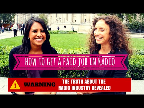 How to get a PAID job in Radio - The truth about the radio industry