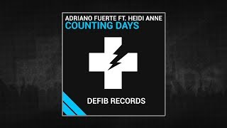 "Adriano Fuerte Ft. Heidi Anne - ""Counting Days"" Lyric Video"