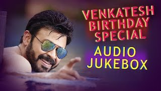 Venkatesh Super Hit Songs Birthday Special Telugu Songs