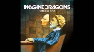 Imagine Dragons - Hopeless Opus [ With lyrics ]
