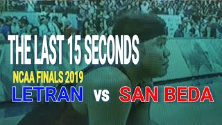 THE LAST 15 SECONDS - LETRAN vs. SAN BEDA NCAA FINALS 2019