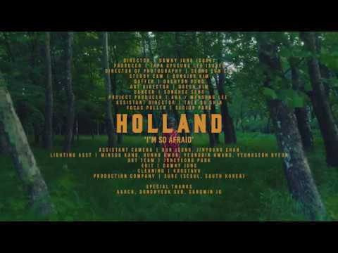 HOLLAND -  I'm So Afraid M/V
