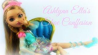 EVER AFTER HIGH: Ashlynn Ella's Shoe Confession