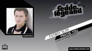Fatboy Slim vs Fedde le Grand - Praise You 2009