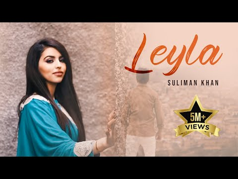 Suliman Khan - Leyla OFFICIAL VIDEO HD