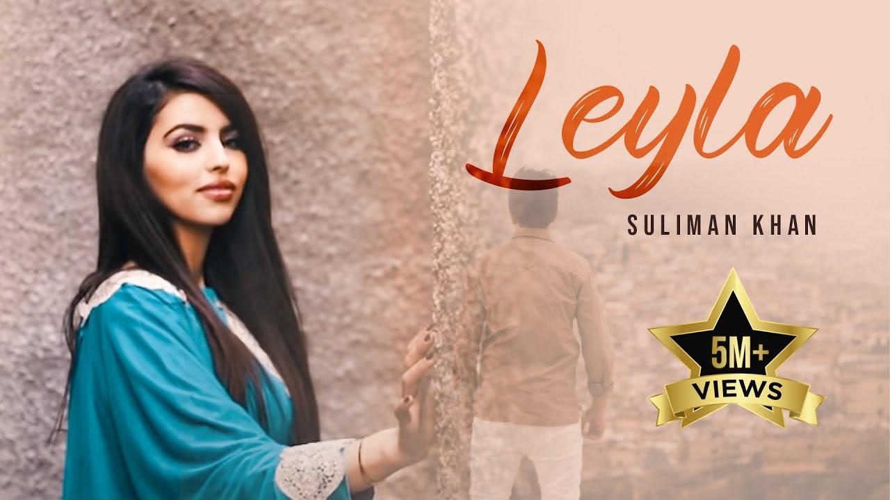 Download Suliman Khan - Leyla OFFICIAL VIDEO HD