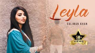 Suliman Khan - Leyla OFFICIAL VIDEO HD