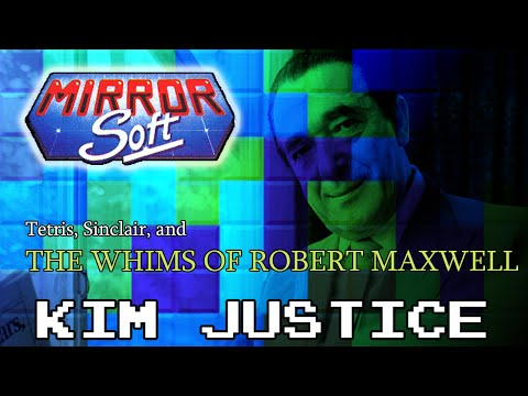 MIRRORSOFT:  Tetris, Sinclair, and the Whims of Robert Maxwell - Kim Justice