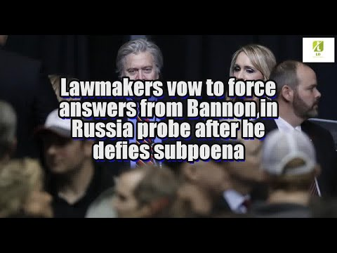 lawmakers-vow-to-force-answers-from-bannon-in-russia-probe-after-he-defies-subpoena