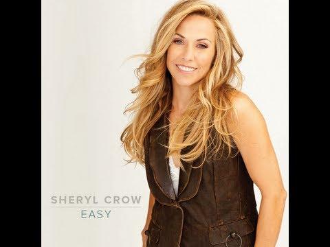 Easy - Sheryl Crow (Lyrics)