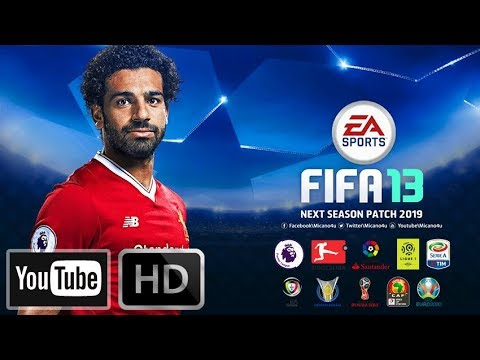 Fifa 13 | next season patch 2019 | download & install youtube.