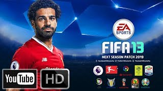 FIFA 13 | Next Season Patch 2019 | Download & Install