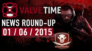 Operation Bloodhound Arrives! (1st June 2015) - ValveTime News Round-Up