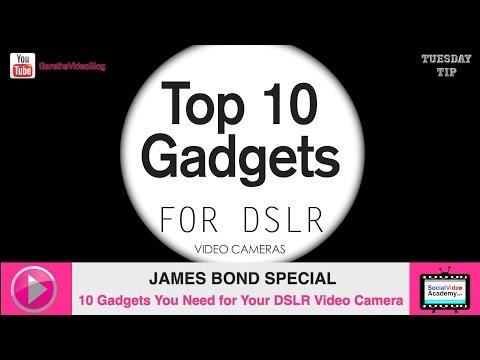 TUESDAY TIP : JAMES BOND SPECIAL : 10 Gadgets For Your DSLR Video Camera