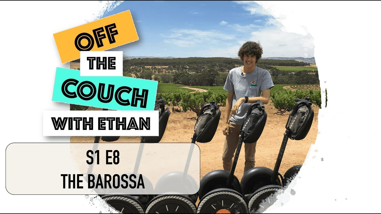 S1 E8 The Barossa   Off the Couch with Ethan